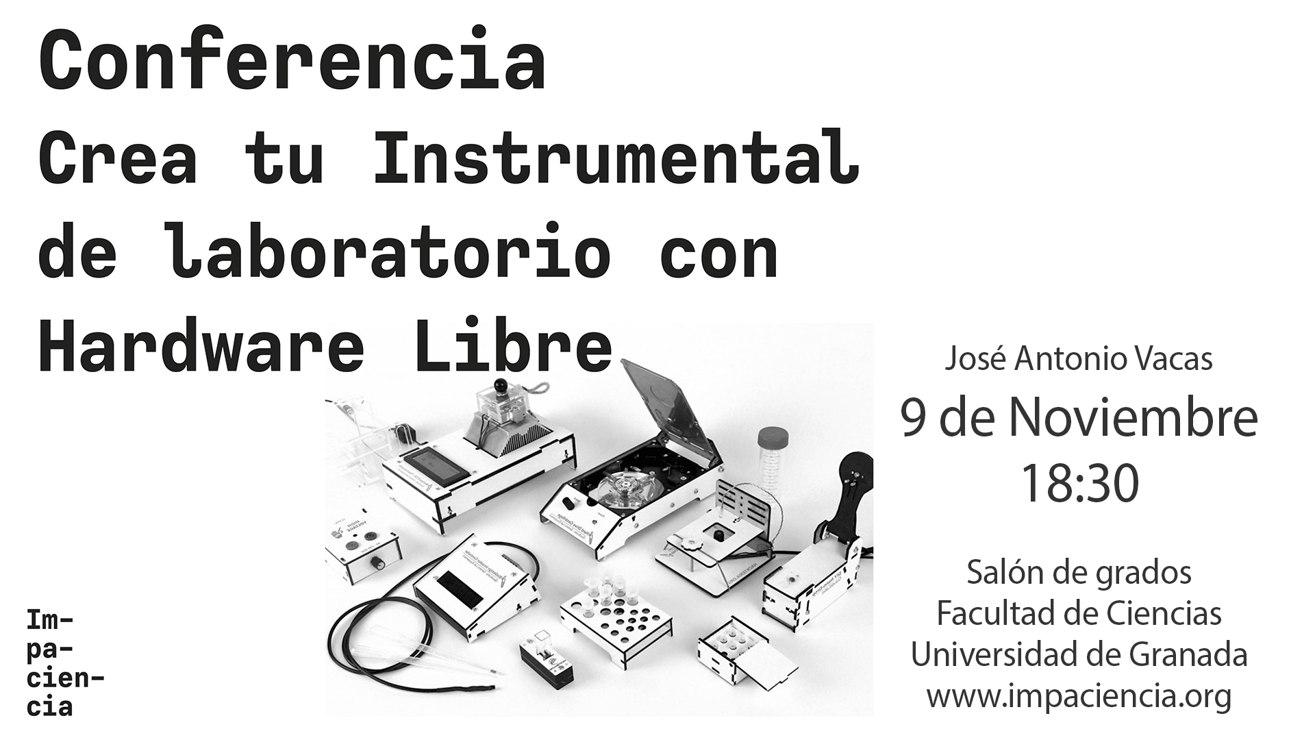 Conferencia: Crea tu Instrumental de Laboratorio con Open Hardware